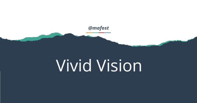 Vivid Vision for School Vision Statements - Mafost
